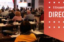 El X Encuentro de Directivos analiza el rol de estos profesionales